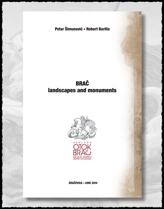 BRAČ - landscapes and monuments